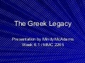 The Greek Legacy
