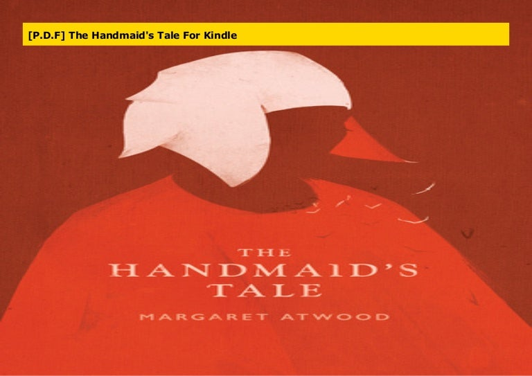 P D F The Handmaid S Tale For Kindle
