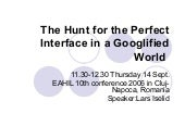 The hunt for the perfect interface in a googlified world