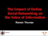 The Impact of Social Networking on the Value of Information