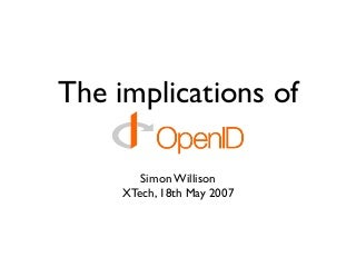 The Implications of OpenID