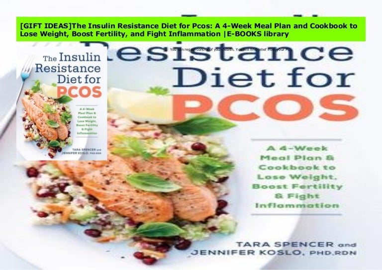 Gift Ideas The Insulin Resistance Diet For Pcos A 4 Week Meal Plan