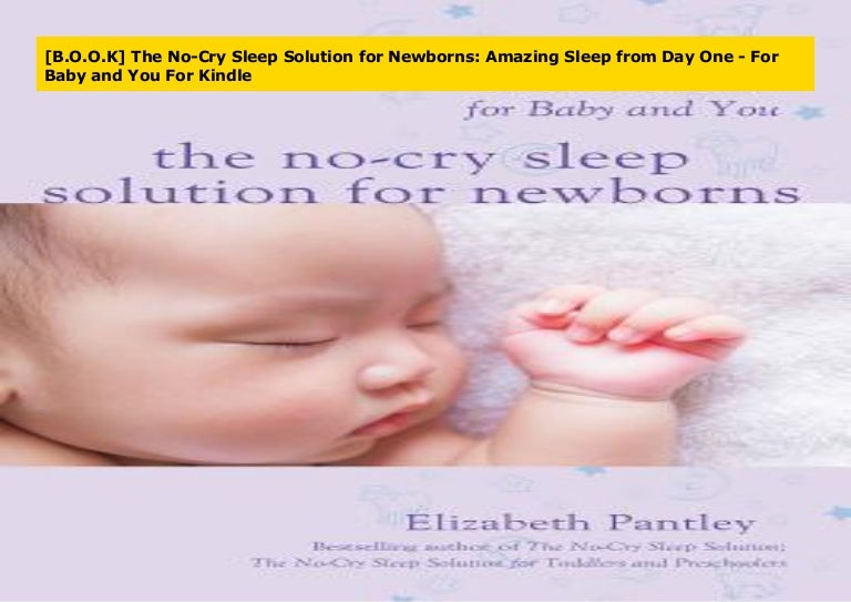B.O.O.K The No-Cry Sleep Solution for Newborns: Amazing ...