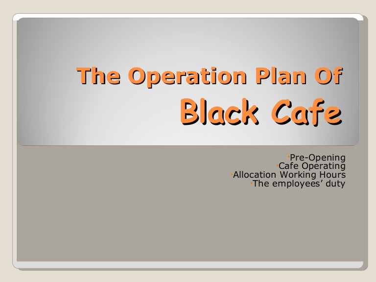 The Operation Plan Of Black Cafe