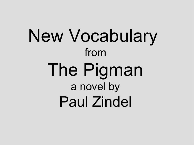 The Pigman Vocabulary