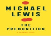 (*EPUB/Book)->Download The Premonition: A Pandemic Story By Michael   Lewis Full Books