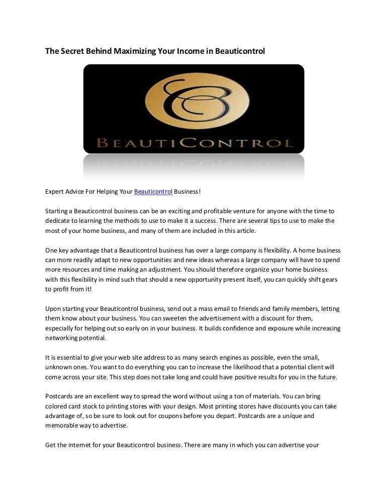 The Secret Behind Maximizing Your Income In Beauticontrol