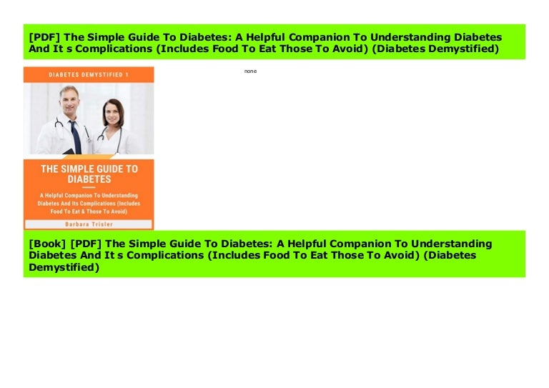 Pdf The Simple Guide To Diabetes A Helpful Companion To Understand