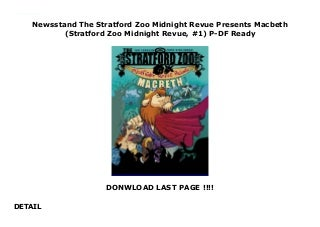 Newsstand The Stratford Zoo Midnight Revue Presents Macbeth (Stratford Zoo Midnight Revue, #1) P-DF Ready