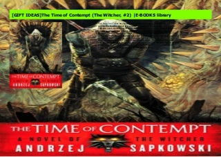 [GIFT IDEAS]The Time of Contempt (The Witcher, #2) -E-BOOKS library