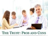 The Trust: Pros and Cons