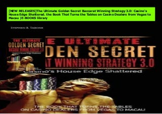 [NEW RELEASES]The Ultimate Golden Secret Baccarat Winning Strategy 3.0: Casino's House Edge Shattered. the Book That Turns the Tables on Casino Dealers from Vegas to Macau -E-BOOKS library