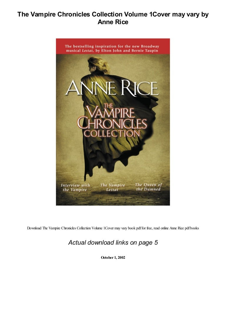 The Vampire Chronicles Collection Volume 1cover May Vary By Anne Rice