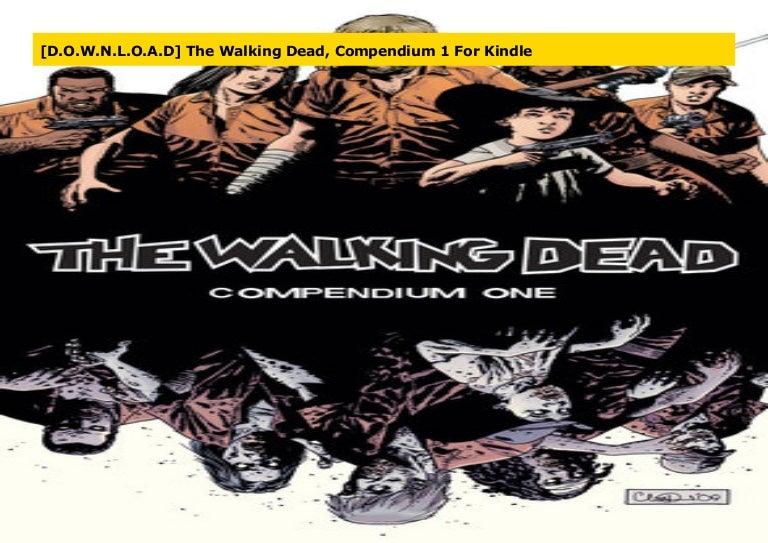 Download The Walking Dead Compendium 1 By Robert Kirkman