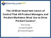 The 10 Most Important Levers of Control That All Product Managers and Product Marketers Must Use to Drive Product Success!   PCA15