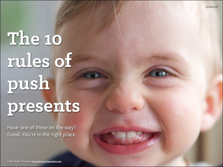 sc 1 st  SlideShare & The 10 Rules of Push Presents (#9 is a must)