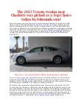 The 2013 Toyota Avalon near Charlotte was picked as a top choice sedan by edmunds