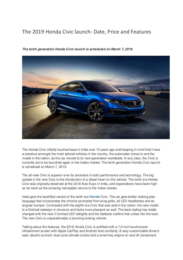 The 2019 Honda Civic Launch Date Price And Features