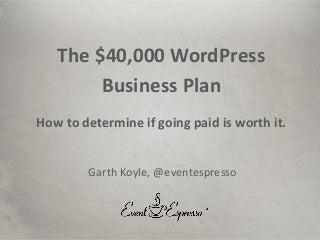 The 40000 WordPress Business Plan
