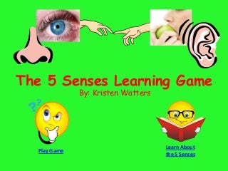 The 5 Senses Learning Game