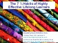 The 7 ½ Habits Of Highly Effective Lifelong Learners