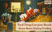 The 8 Things Everyone Should Know About Startup Funding