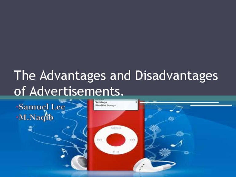 what are the advantages and disadvantages of advertising