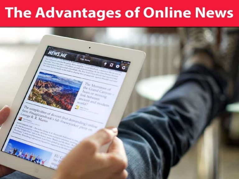 The advantages of online news