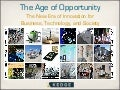 The Age of Opportunity: The New Era of Innovation for Business, Technology, and Society