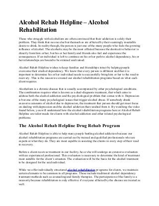The Alcohol Rehabilitation