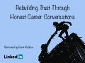 Rebuild Employee Trust: 7 Tips for Honest Career Conversations