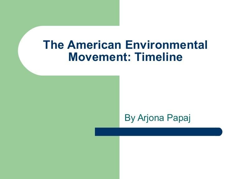 The american environmental movement