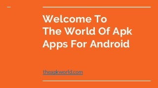 Android Apk App Free Download