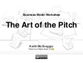Business Model Workshop: the Art of the Pitch