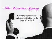 The assertive ad agency