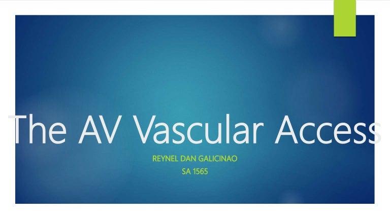 Av Vascular Access Hemodialysis
