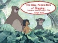 The Bare Necessities of Blogging: Lessons from Disney's The Jungle Book