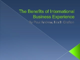 What are some key lessons learned from international business experiences?