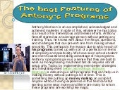 The best features of antony's programs | Anthony Morrison