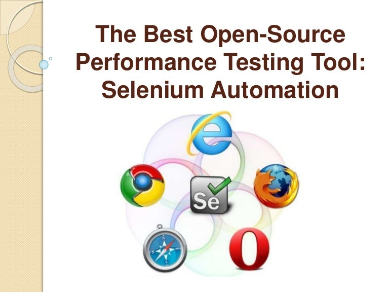 The Best Open-Source Performance Testing Tool: Selenium Automation
