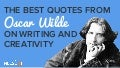 The Best Quotes From Oscar Wilde on Writing and Creativity