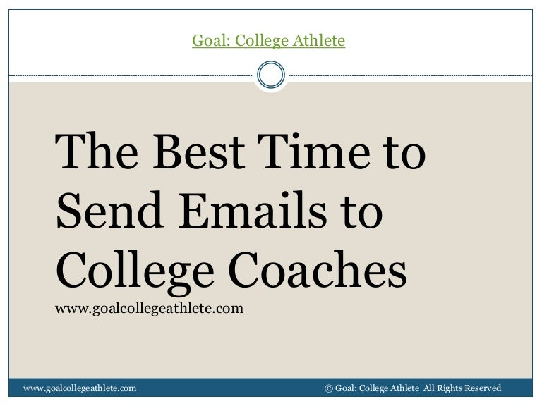 Sample Letters To College Coaches The Best Time Send Emails