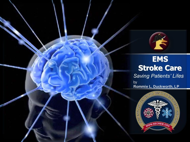 innovations in stroke care  the big picture for ems