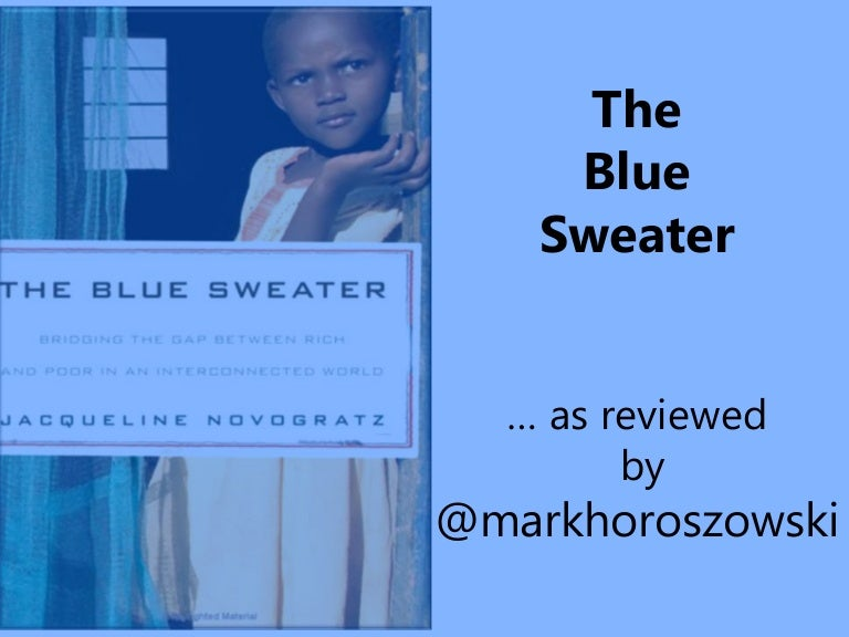 The Blue Sweater Book Summary