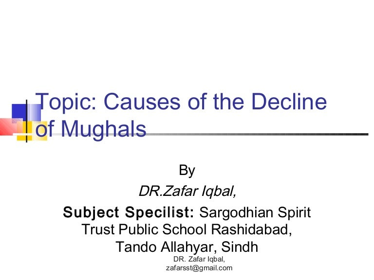 the causes of the decline of mughals
