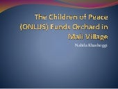 The Children of Peace (ONLUS) Funds Orchard in Mali Village