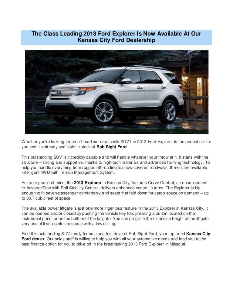 Kansas City Ford Dealers >> The Class Leading 2013 Ford Explorer Is Now Available At Our