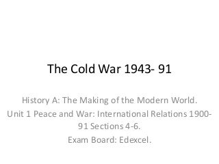 Edexcel, GCSE History: The Cold War 1945-91