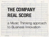 The Company Real Score - a music thinking approach to business innovation