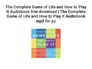 The Complete Game of Life and How to Play It Audiobook free download - The Complete Game of Life and How to Play It Audiobook mp3 for pc